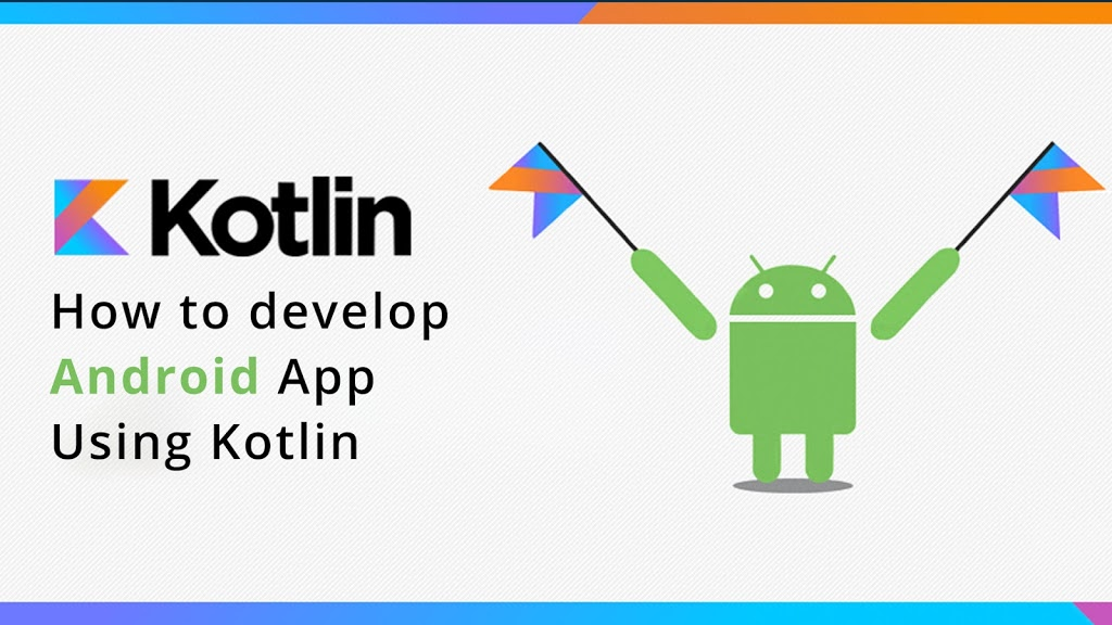 Android App Development with Kotlin - Free Udemy Course - 100% OFF